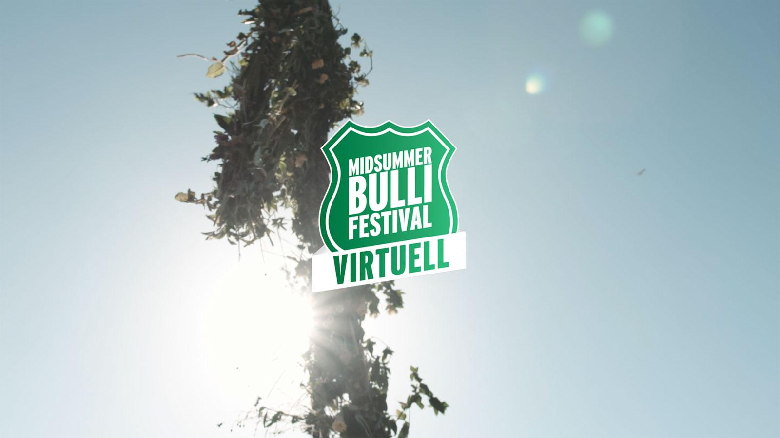 Midsummer Bulli Festival 2020: Wir gehen live