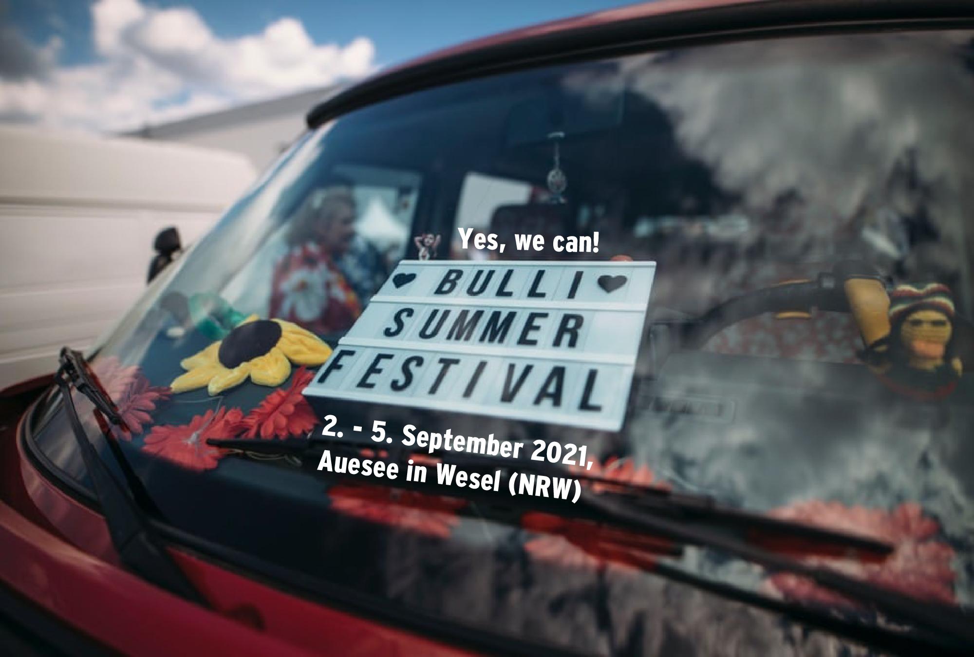 Yes we can – das Bulli Summer Festival findet im September statt!